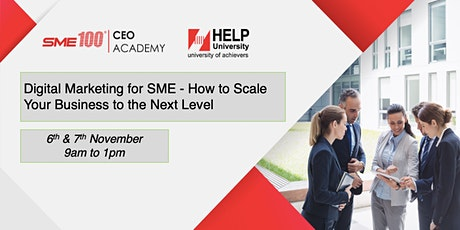 Digital Marketing for SME - How to Scale Your Business to the Next Level tickets