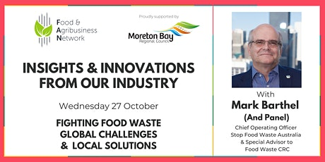 Special Event: Insights & Innovations from Our Industry Fighting Food Waste tickets