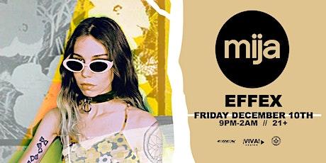 Mija at Effex (Albuquerque,NM) tickets