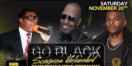 """SCORPIOS UNLEASHED """"GO BLACK"""" EXTRAVAGANZA AND COMEDY SHOW WEEKENDER tickets"""