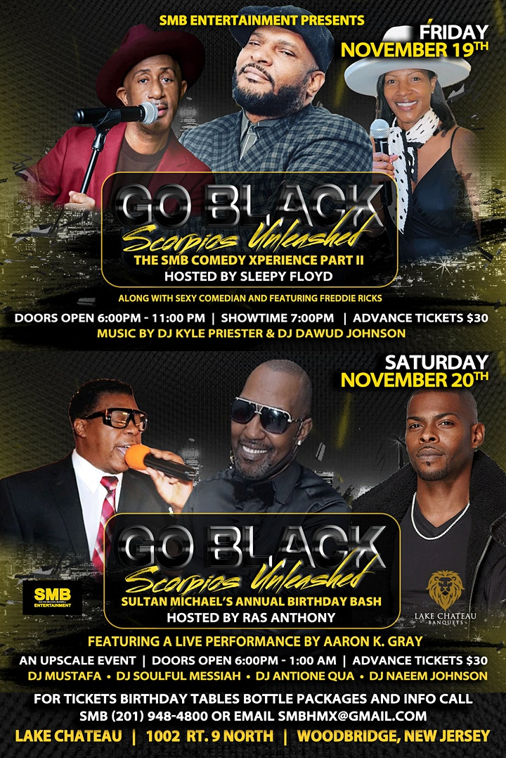 """SCORPIOS UNLEASHED """"GO BLACK"""" EXTRAVAGANZA AND COMEDY SHOW WEEKENDER image"""
