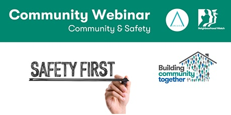 Arcadia Community Webinar: Community and Safety tickets