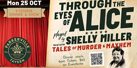 Through the Eyes of Alice - Dinner and Performance tickets