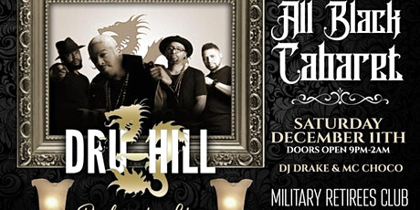 DruHill performing live  8th Annual All Black Cabaret tickets