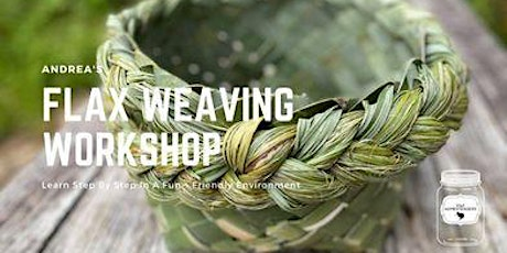 Weave your own kai kete workshop with Andrea and Hone tickets