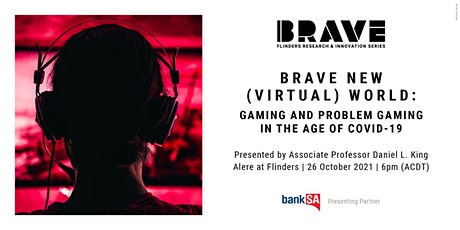 Brave New (Virtual) World: Gaming and Problem Gaming in the Age of COVID-19 tickets