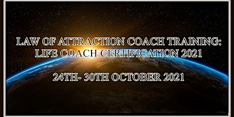 Law of Attraction Online Coach Training: Life Coach Certification 2021 tickets