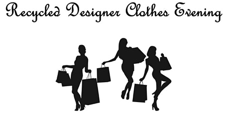 Designer Recycled Clothing Evening under Delta levels Session 2 tickets