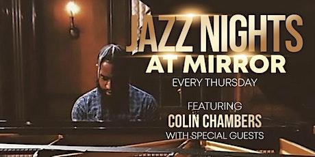 Mirror Thursdays + Jazz Night tickets