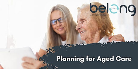 Planning for Aged Care tickets
