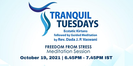 Tranquil Tuesdays   Meditation on Freedom from Stress tickets