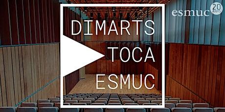 Dimarts Toca ESMUC. Primer Palau entradas