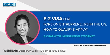E-2 Visa For Foreign Entrepreneurs In The U.S. : How To Qualify & Apply? entradas