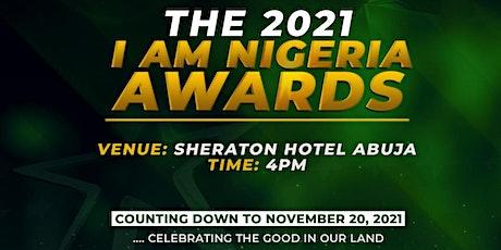 I AM NIGERIA DINNER/AWARD CEREMONY 2021 tickets