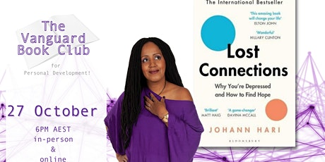 Lost Connections, by Johann Hari-The Vanguard Book Club tickets