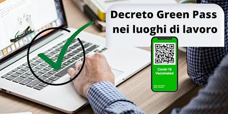 Decreto Green Pass nei luoghi di lavoro biglietti