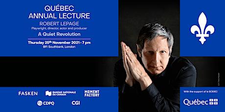 Robert Lepage - Québec Annual Lecture 2021 / Conférence annuelle du Québec tickets