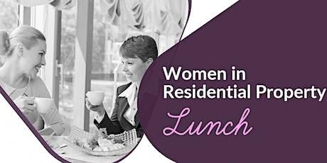 Women in Residential Property Networking Lunch tickets