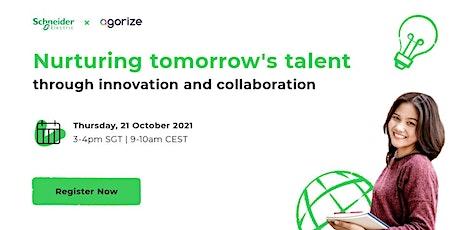 Webinar - Nurturing Tomorrow's Talent Through Innovation and Collaboration Tickets