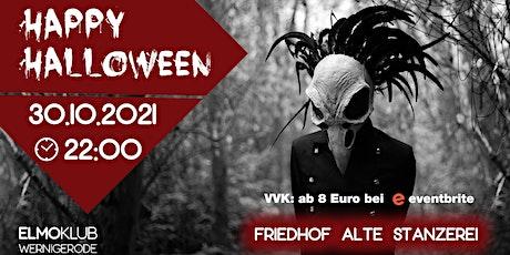 30.10.21 Happy Halloween  | Friedhof Alte Stanzerei | ElmoKlub Wernigerode Tickets