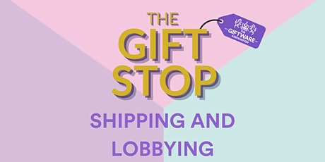 THE GIFT STOP - SHIPPING UPDATE AND LOBBYING biglietti