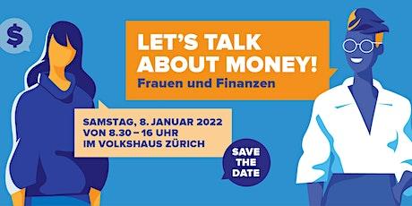 Frauen & Finanzen: Let's talk about money! Tickets