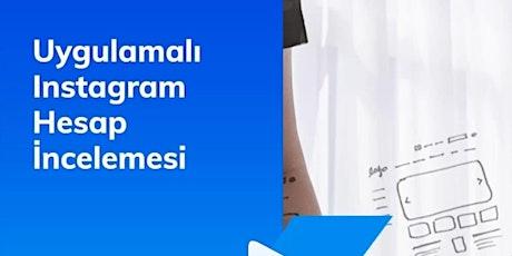 UYGULAMALI INSTAGRAM HESAP İNCELEMESİ tickets