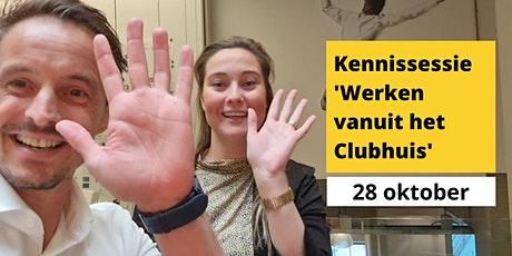 Kennissessie 'Werken vanuit het Clubhuis' tickets