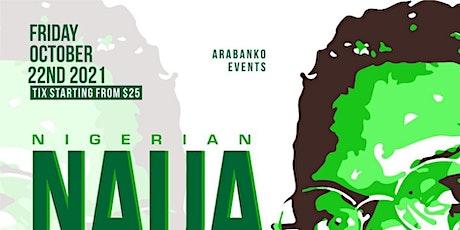Nigeria (Naija) Independence Annual Party 2021 tickets