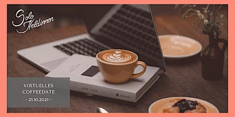 Virtuelles CoffeeDate der SoloHeldinnen Tickets