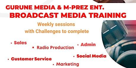 Gurune Media & M-prez  Ent. Broadcast Media Training biglietti