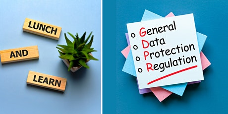 Lunch & Learn: Data Protection & UK GDPR: Why is this important? tickets