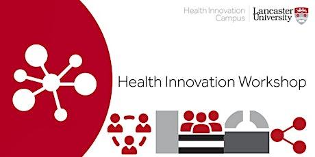 Health Innovation Campus - Innovation Launchpad tickets