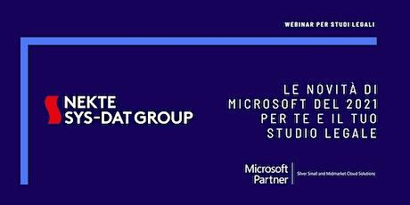 Le novità di Microsoft del 2021 per te e il tuo Studio Legale biglietti