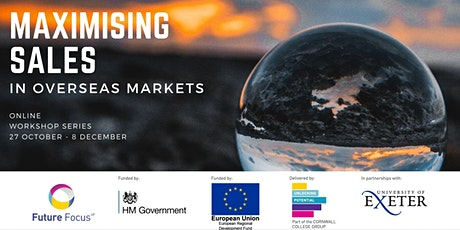Maximising Sales Potential in Overseas Markets  - University of Exeter tickets