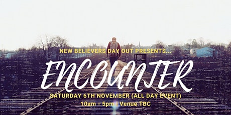 Encounter (New Believers Day) tickets