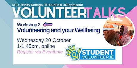 Volunteering and Your Wellbeing - StudentVolunteer.ie tickets