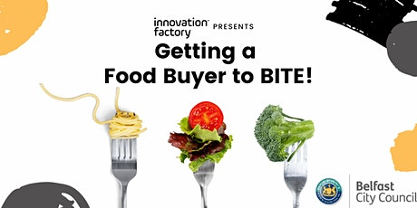 Getting a Food Buyer to Bite tickets