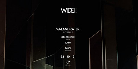 WIDE invites MALANDRA JR. tickets