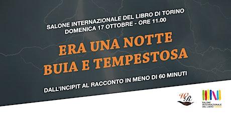 Era una notte buia e tempestosa - Salone Internazionale del Libro di Torino biglietti