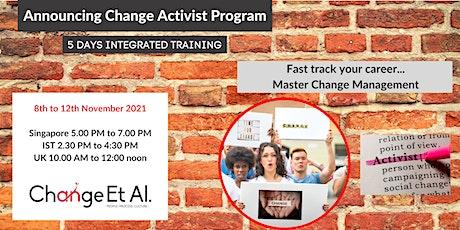 Upcoming Change Activist Program tickets
