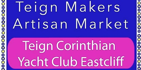 TEIGN MAKER'S AUTUMN ARTISAN EVENT-  Teign Corinthian Yacht Club tickets