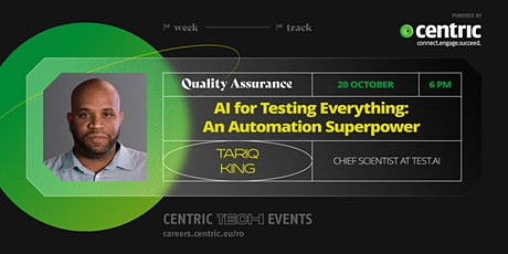 Tariq King:  AI for Testing Everything - An Automation Superpower tickets