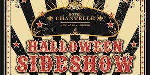 Halloween Sideshow at Hotel Chantelle