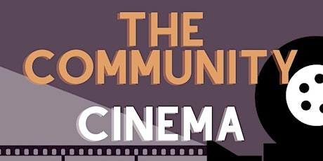 Community Cinema at Bolton Brownlow Fold Church of the Nazarene tickets