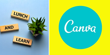 Lunch & Learn: How to design great marketing content with  Canva tickets