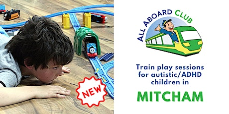 Train play sessions for autistic & ADHD children [Mitcham] tickets