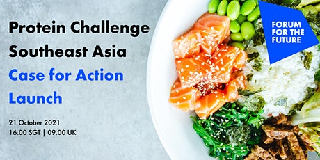 Protein Challenge Southeast Asia -  Case for Action Launch tickets