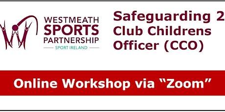 Safeguarding 2 - Club Children's Officer (CCO) Workshop tickets