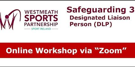 Safeguarding 3 - Designated Liaison Person (DLP) Workshop tickets